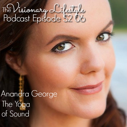 VLP S2 06 Anandra George on the Yoga of Sound