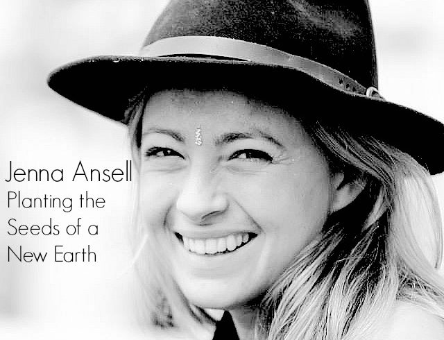 VLP S4 1 Jenna Ansell: Planting the Seeds of a New Earth