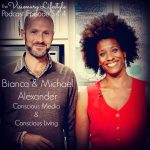 VLP S4 4: Bianca and Michael Alexander: Conscious Media and Conscious Living