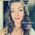 Namaste from India: Break Announcement