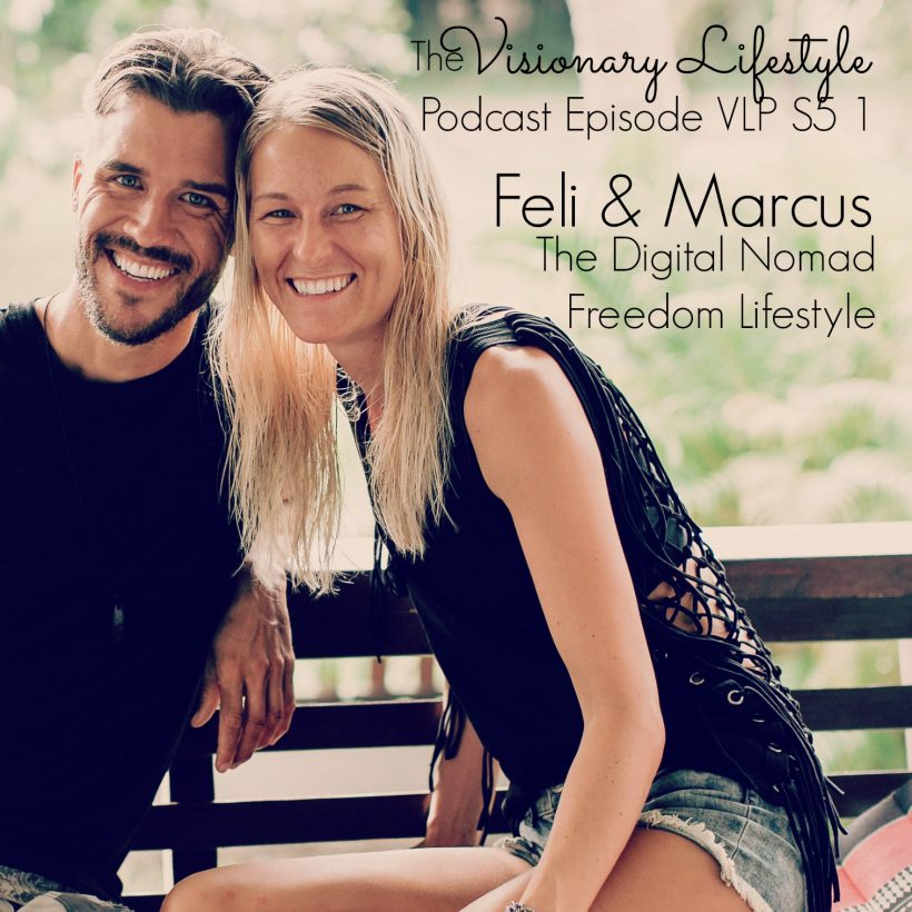 VLP S5 1 Feli & Marcus: The Digital Nomad Freedom Lifestyle