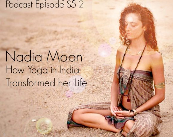 VLP S5 2 Nadia Moon: How Yoga in India Transformed her Life