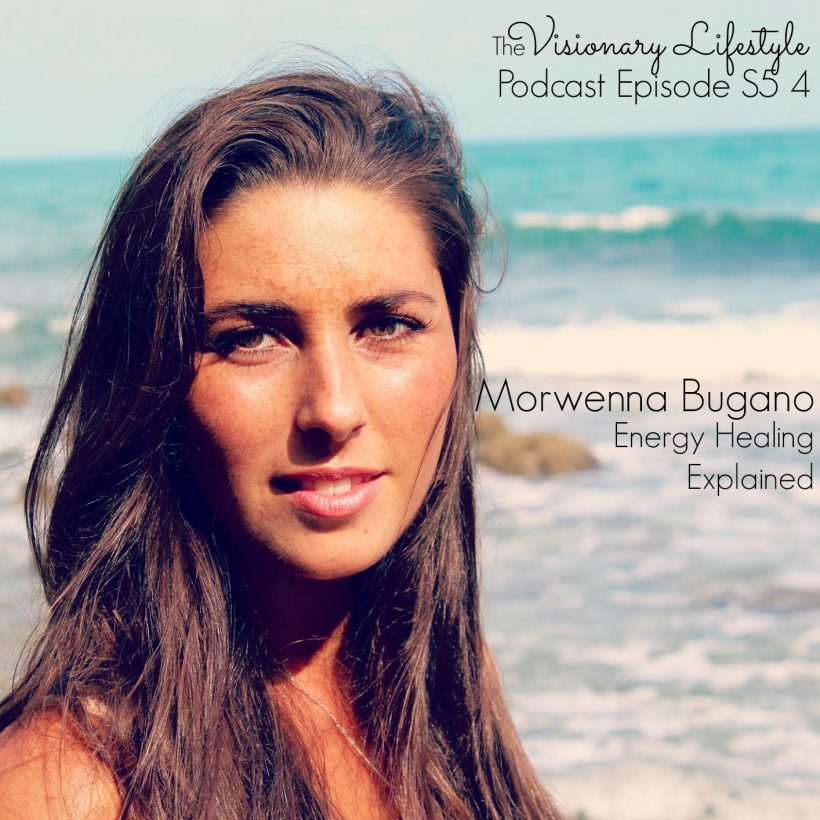 VLP S5 4 Morwenna Bugano Energy Healing Explained