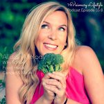 VLP S5 8 Allison Melody : Why and How Food Heals Cancer and More