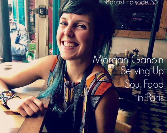 VLP S5 11 Morgan Ganoin: Serving Up Soul Food in Paris
