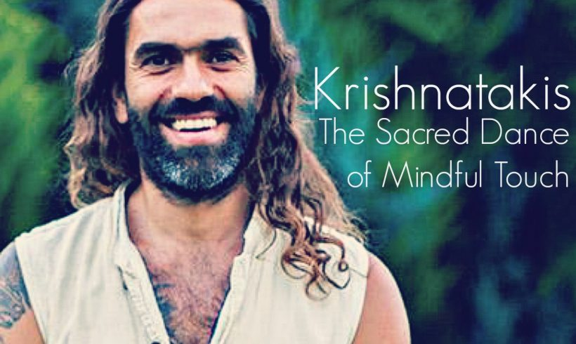 VLP S6 6: Krishnatakis The Sacred Dance of Mindful Touch