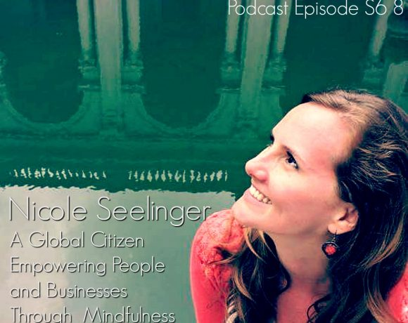 VLP S6 8 Nicole Seelinger: A Global Citizen Empowering People and Businesses Through  Mindfulness