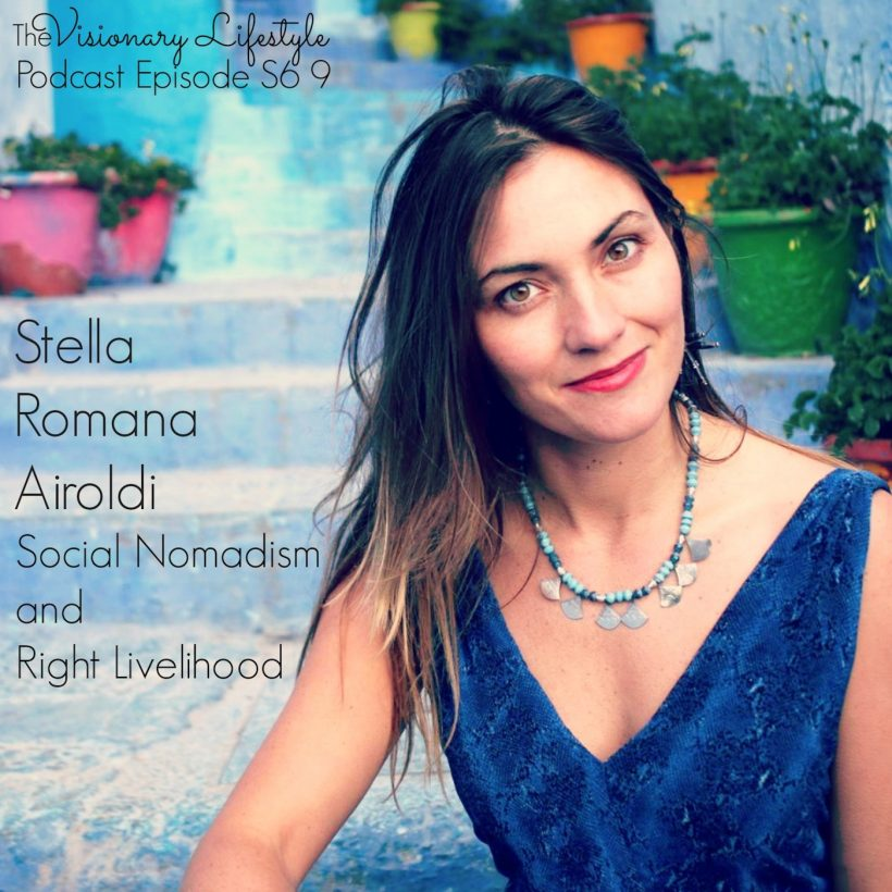 VLP S6 9 Stella Romana Airoldi: Social Nomadism and Right Livelihood