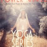 Power & Grace Yoga Series