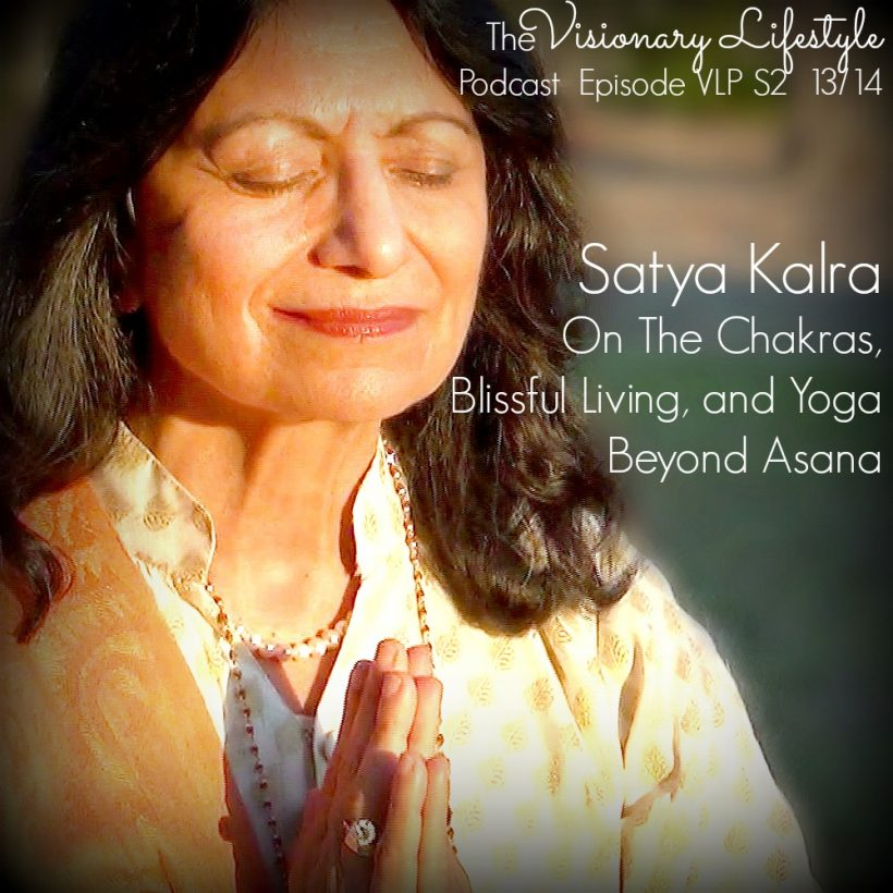 VLP S2 12/13 Satya Kalra: The Chakras and Blissful Living On The Chakras, Blissful Living and Yoga Beyond Asana