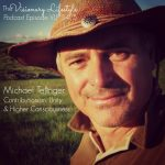 VLP S4 5 Michael Tellinger: Contributionism, Unity and Higher Consciousness