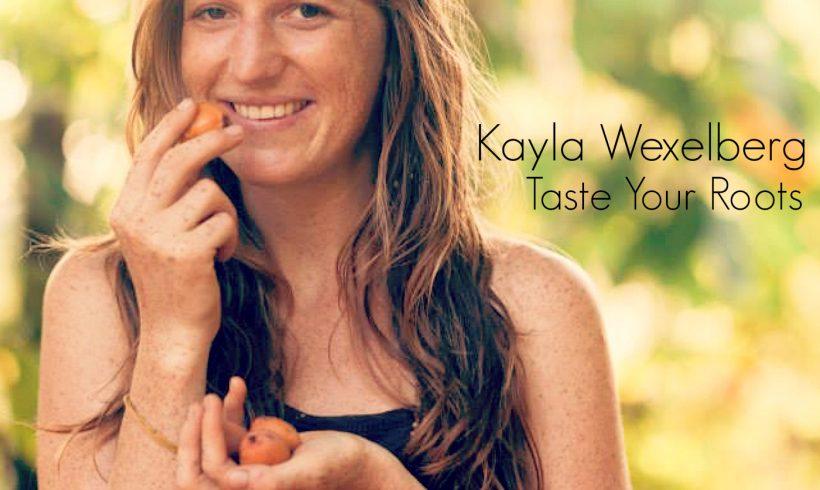 VLP S4 6 Kayla Wexelberg Taste Your Roots