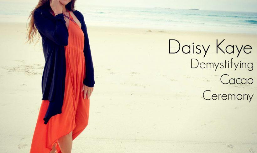 VLP S4 10 Daisy Kaye Demystifying Cacao Ceremony
