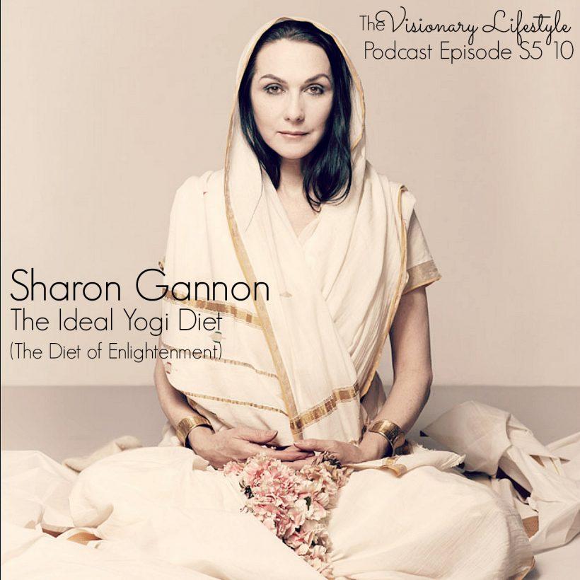 VLP S5 10 Sharon Gannon: The Ideal Yogi Diet