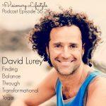 VLP S6 2 David Laurey: Finding Balance Through Transformational Yoga